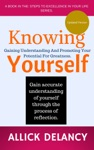 Knowing Yourself Gaining Understanding And Promoting Your Potential For Greatness
