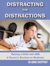 Distracting The Distractions Raising A Child With ADD A Parentss Decision To Medicate