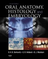 Oral Anatomy Histology And Embryology E-Book