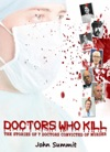 Doctors Who Kill The Stories Of 7 Doctors Convicted Of Murder