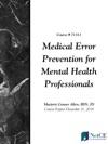 Medical Error Prevention For Mental Health Professionals
