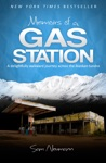 Memoirs Of A Gas Station A Delightfully Awkward Journey Across The Alaskan Tundra