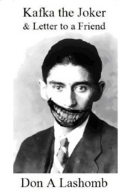 KAFKA THE JOKER & LETTER TO A FRIEND