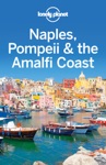 Naples Pompeii  The Amalfi Coast Travel Guide