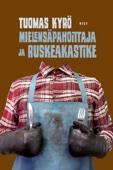 Tuomas Kyrö - Mielensäpahoittaja ja ruskeakastike artwork