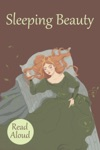 Sleeping Beauty - Read Aloud