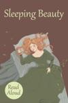 Sleeping Beauty - Read Aloud