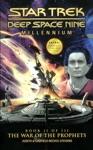 Star Trek Deep Space Nine Millennium Book II The War Of The Prophets