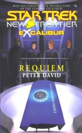 STAR TREK: NEW FRONTIER: EXCALIBUR #1: REQUIEM