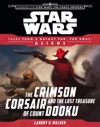 Star Wars Journey To The Force Awakens The Crimson Corsair And The Lost Treasure Of Count Dooku