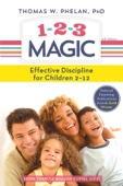1-2-3 Magic - Thomas W. Phelan, PhD Cover Art