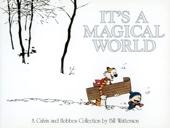 It's a Magical World - Bill Watterson Cover Art