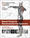 Manual Therapy For Musculoskeletal Pain Syndromes E-Book