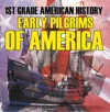 1st Grade American History Early Pilgrims Of America