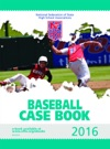 2016 NFHS Baseball Case Book