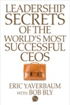 Leadership Secrets Of The Worlds Most Successful CEOS