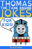 Thomas the Tank Engine Jokes for Kids