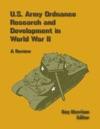 U S Army Ordnance Research And Development In World War 2