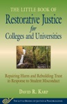 Little Book Of Restorative Justice For Colleges  Universities
