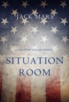 Situation Room A Luke Stone ThrillerBook 3