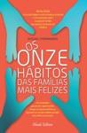 Os Onze Hbitos Das Famlias Mais Felizes