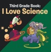 Third Grade Book I Love Science