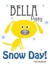 Bella Puppy Snow Day