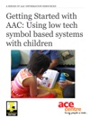 Getting Started With AAC Using Low Tech Symbol Based Systems With Children