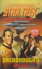 Star Trek: Fortunes of War, Book One: Dreadnought!
