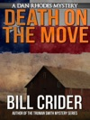 Death On The Move A Dan Rhodes Mystery