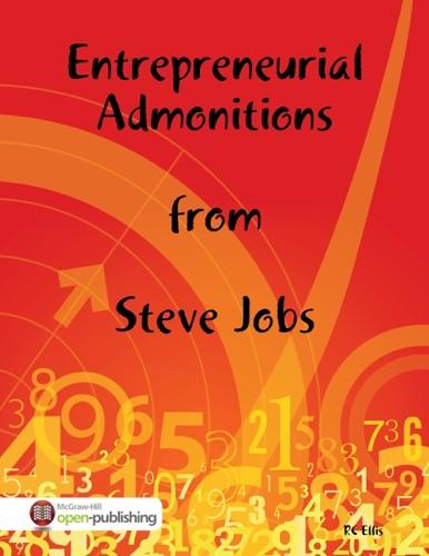 Entrepreneurial Admonitions from Steve Jobs