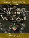 The West Point History Of World War II Volume 1 Module 2