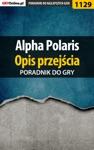 Poradnik Do Gry Alpha Polaris - Opis Przejcia