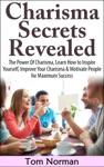 Charisma Secrets Revealed