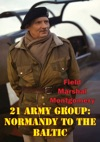 Eighth Army El Alamein To The River Sangro Illustrated Edition