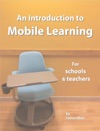 An Introduction To Mobile Learning