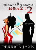 A Cheating Man's Heart 2 - Derrick Jaxn Cover Art
