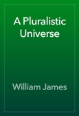 William James - A Pluralistic Universe artwork