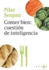 Comer Bien Cuestin De Inteligencia