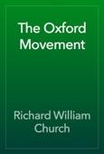 Richard William Church - The Oxford Movement artwork