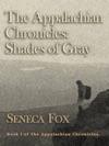 The Appalachian Chronicles Shades Of Gray