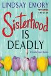 Sisterhood Is Deadly