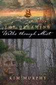 Kim Murphy - Walks Through Mist  artwork