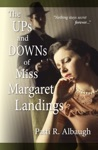 The Ups And Downs Of Miss Margaret Landings