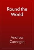 Andrew Carnegie - Round the World artwork