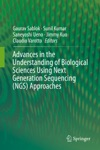 Advances In The Understanding Of Biological Sciences Using Next Generation Sequencing NGS Approaches
