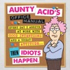 Aunty Acids Office Manual