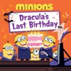 Minions Draculas Last Birthday