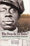 Who Owns The Ice House