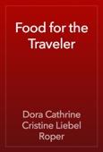 Dora Cathrine Cristine Liebel Roper - Food for the Traveler artwork
